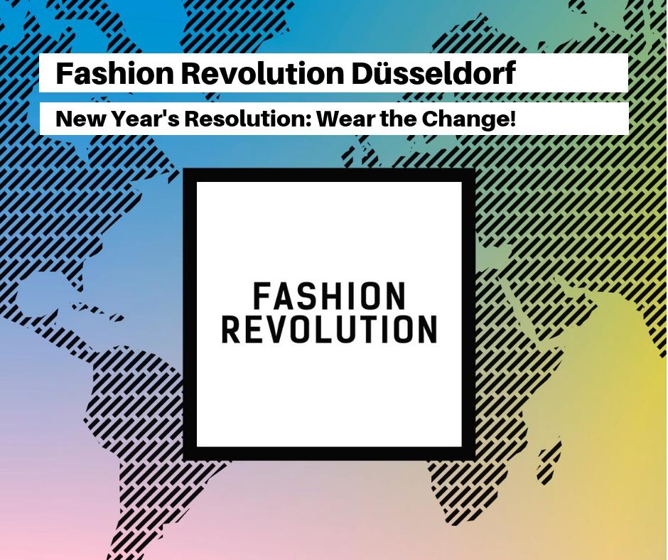 Fashion Revolution Düsseldorf - New Year's Resolution: Wear the