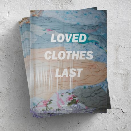 #002: LOVED CLOTHES LAST