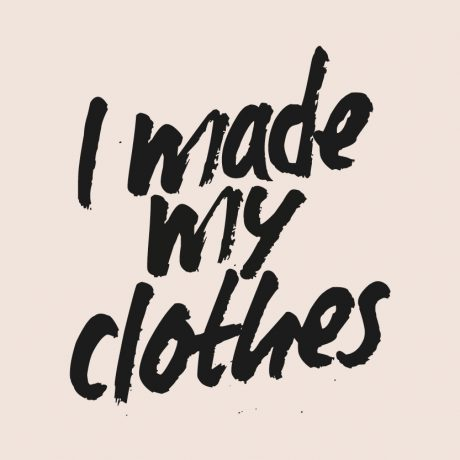 'I made my clothes' posters