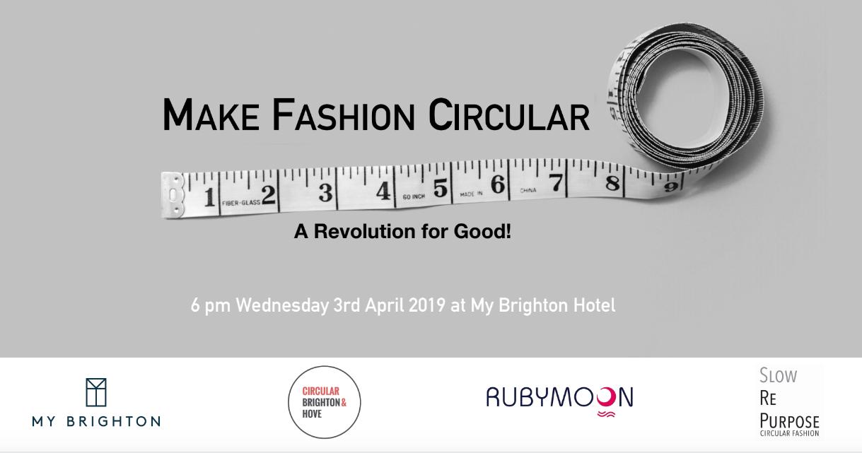 Make Fashion Circular – A Revolution For Good!