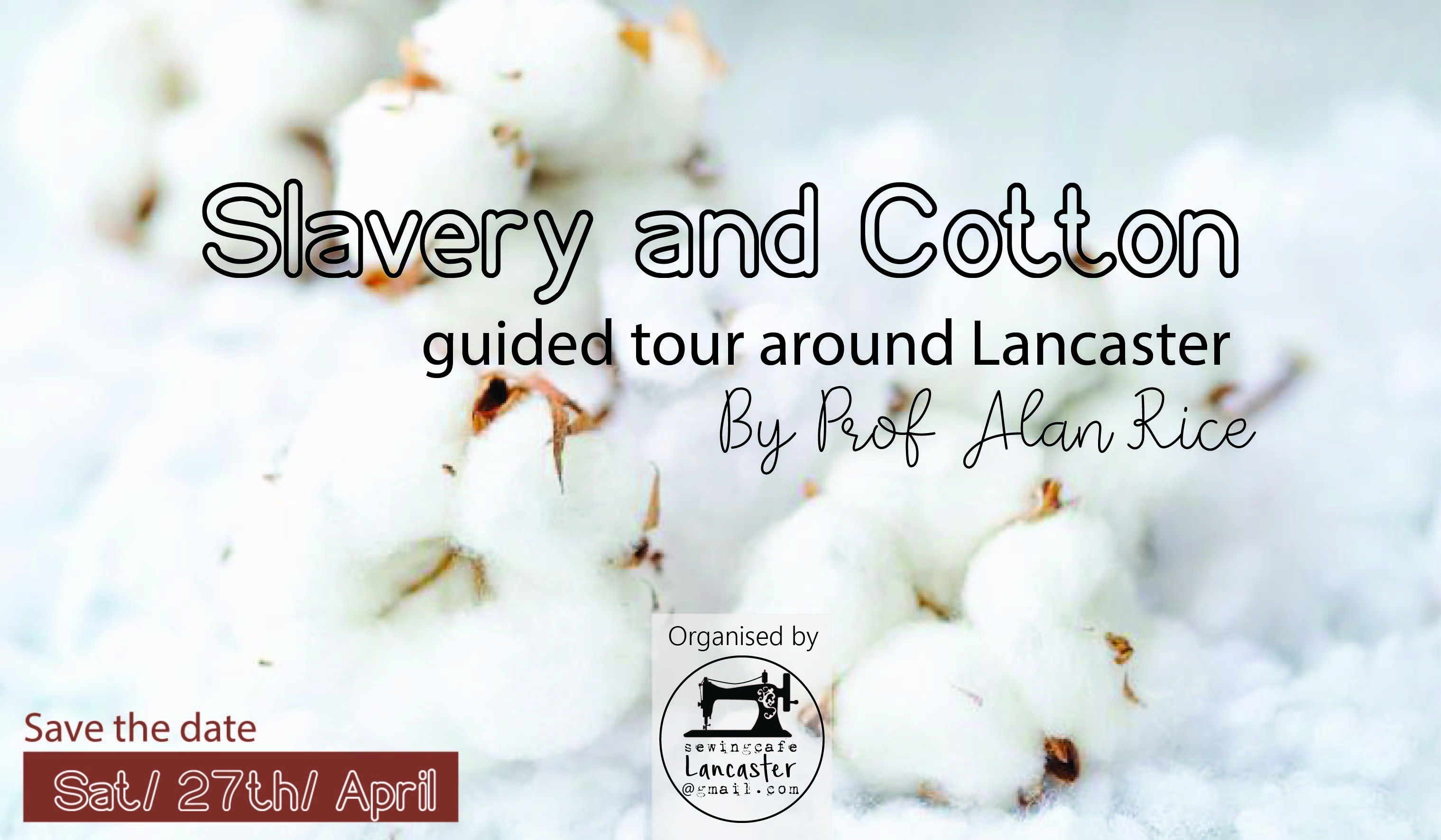 Slavery and Cotton: guided tour around Lancaster