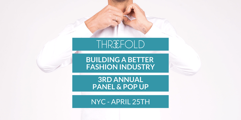 Building a Better Fashion Industry THR3EFOLD event