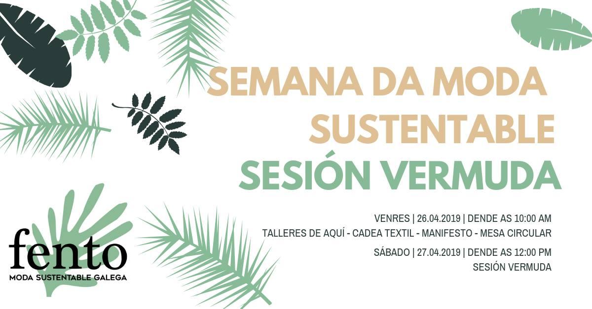 Sesión Vermuda. FENTO   Moda Sustentable Galega