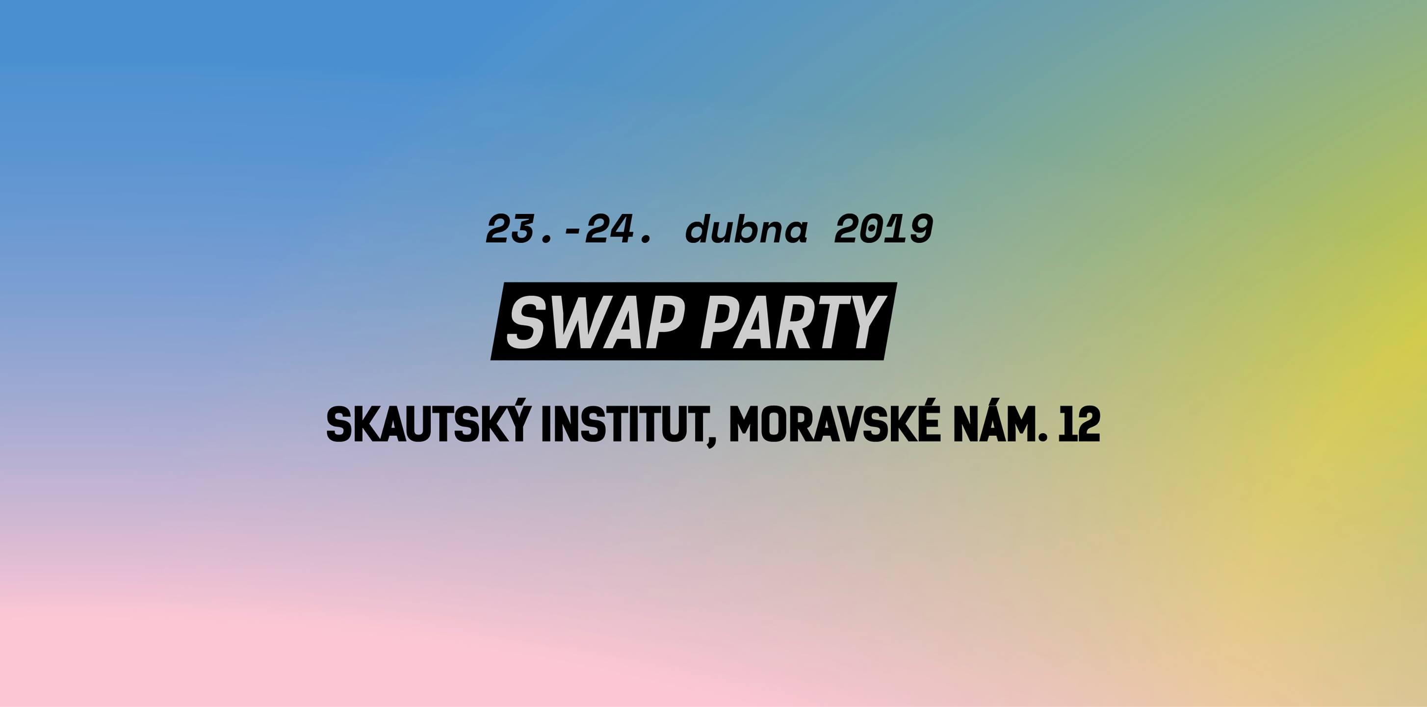 Swap Party ve Skautském Institutu vol.2 / Brno