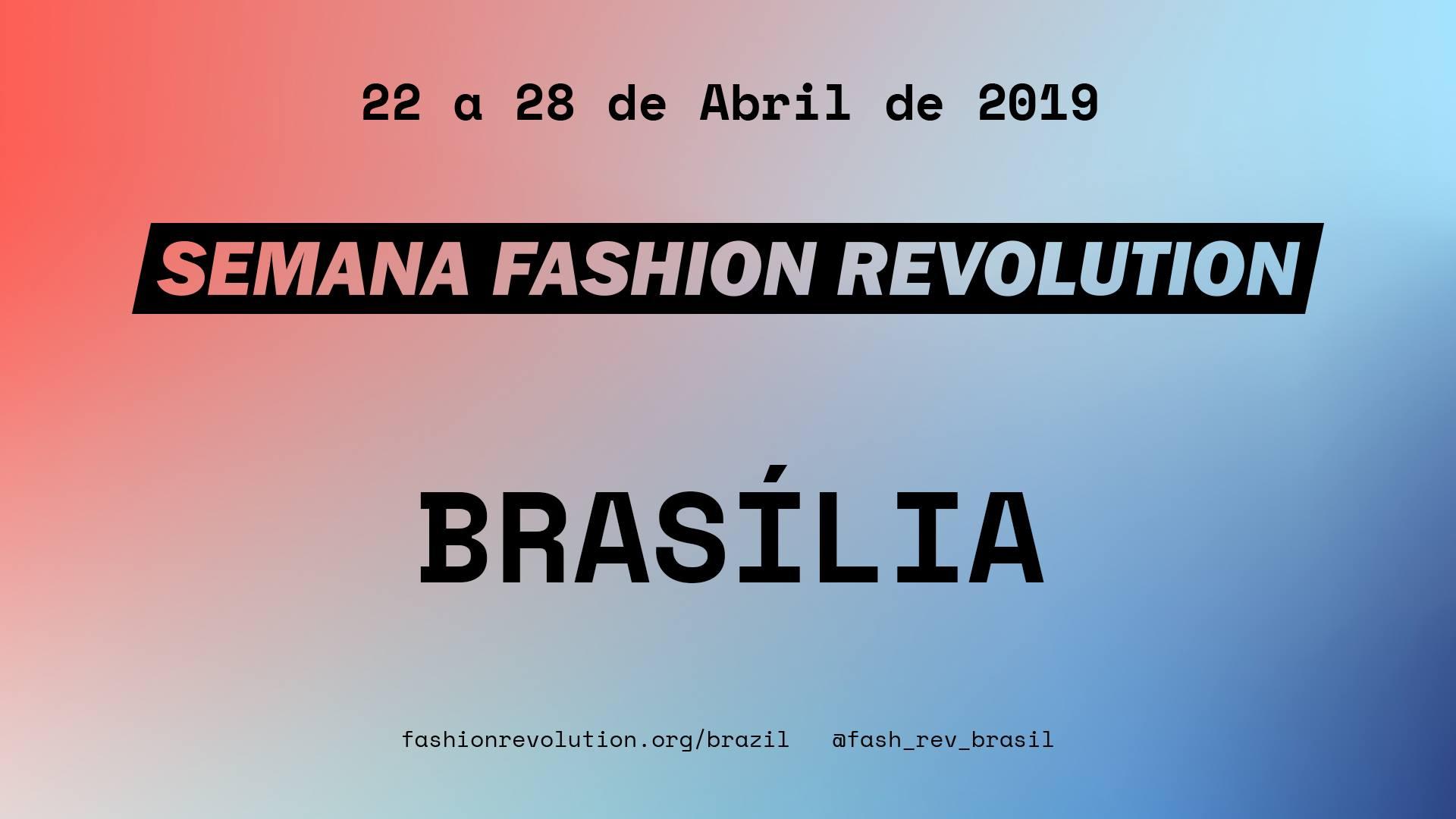 Semana Fashion Revolution – Brasília