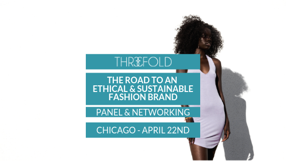 The Road to An Ethical & Sustainable Fashion Brand
