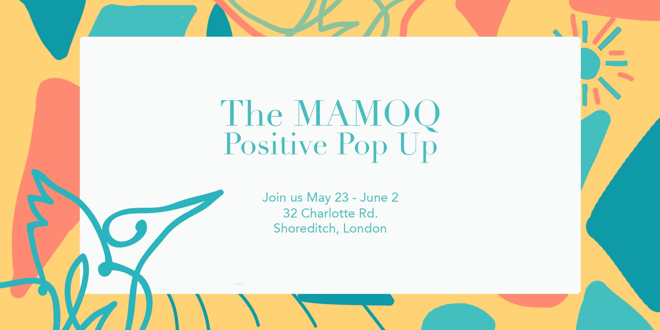 MAMOQ Positive Fashion Pop UP