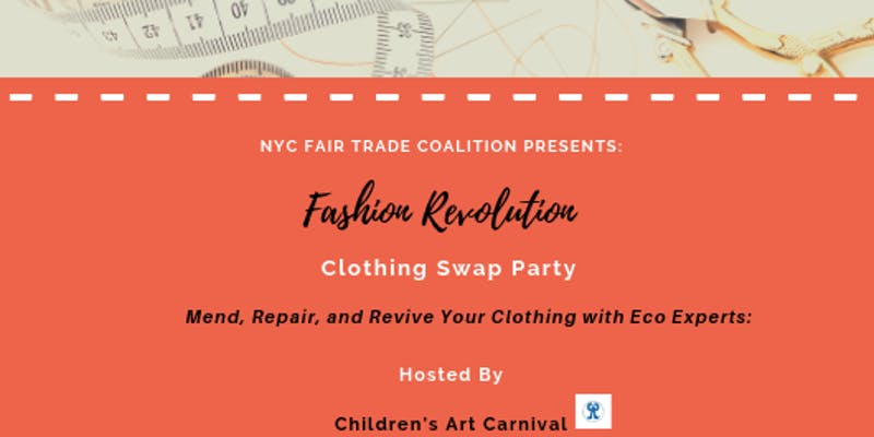 FASHION REVOLUTION Clothing Swap Party X Mend, Repair, & Revive EVENT
