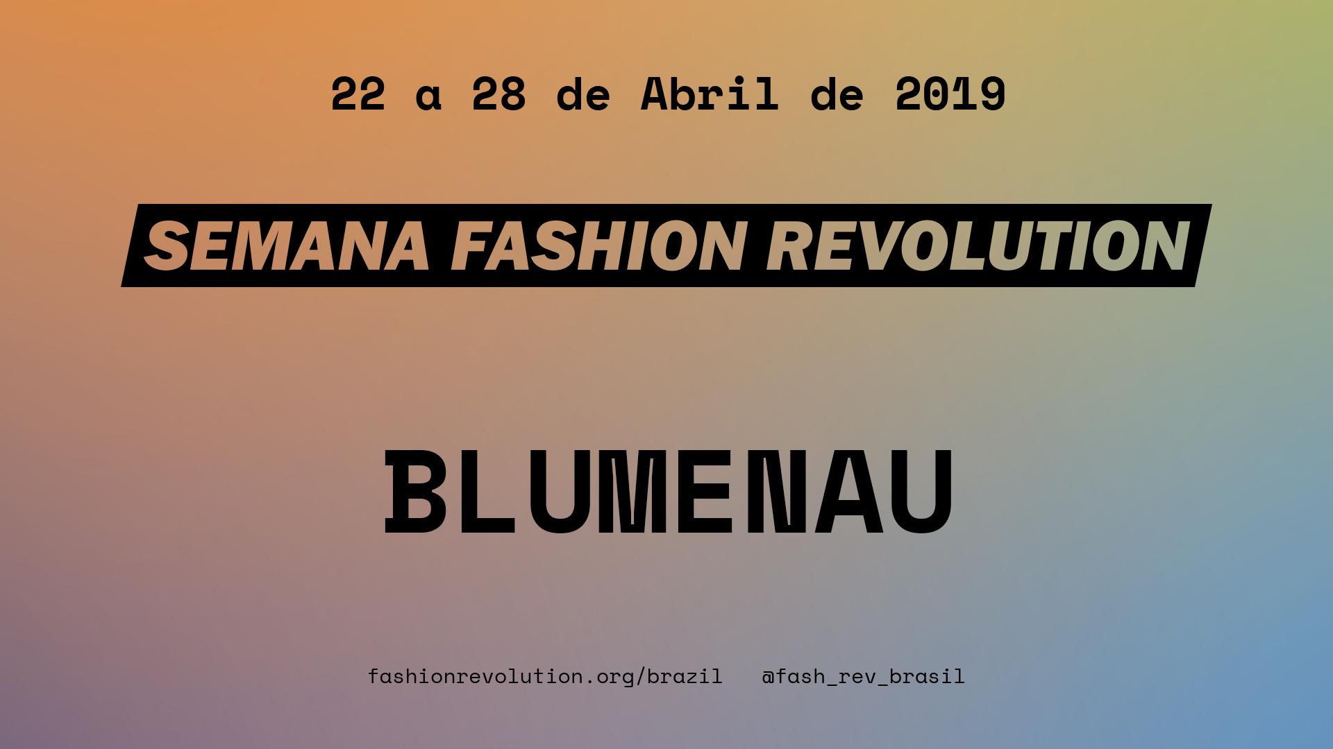 Semana Fashion Revolution – Blumenau