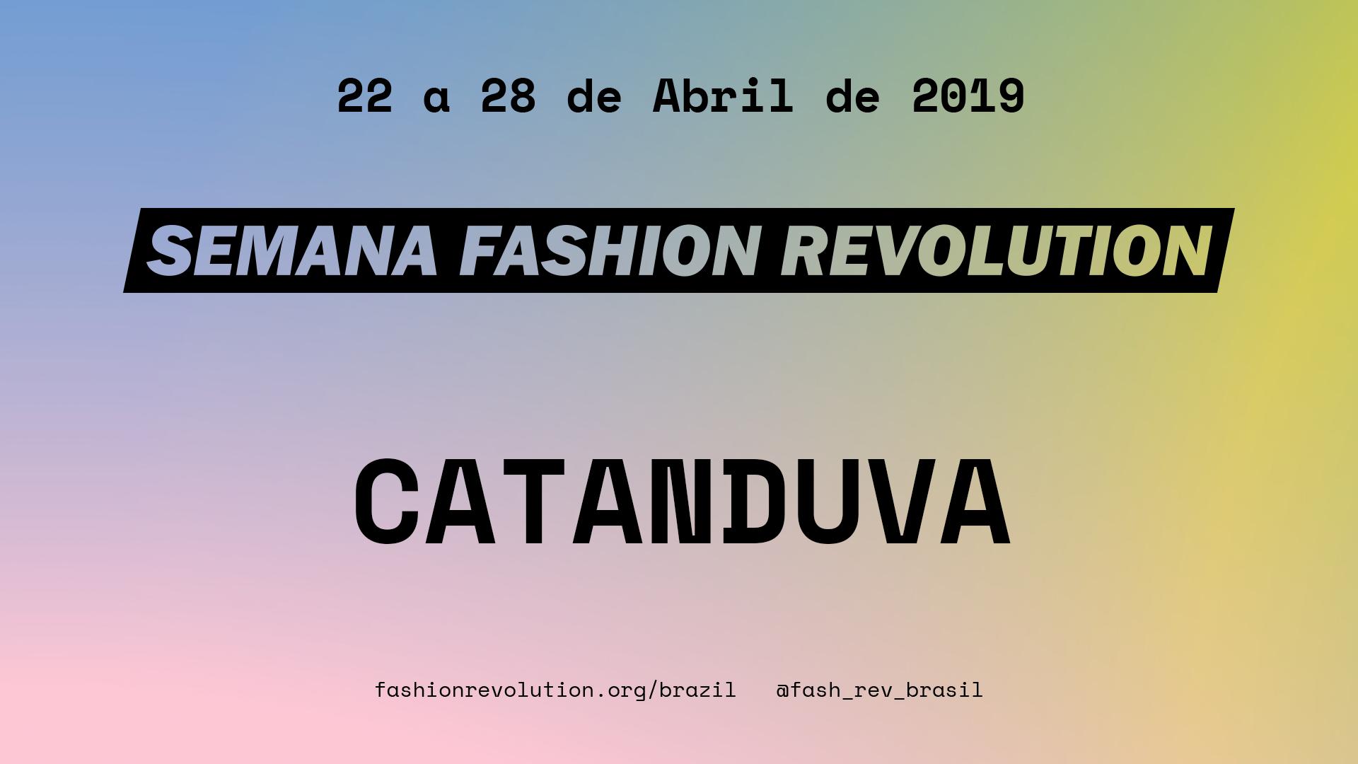 Fashion Revolution – Catanduva
