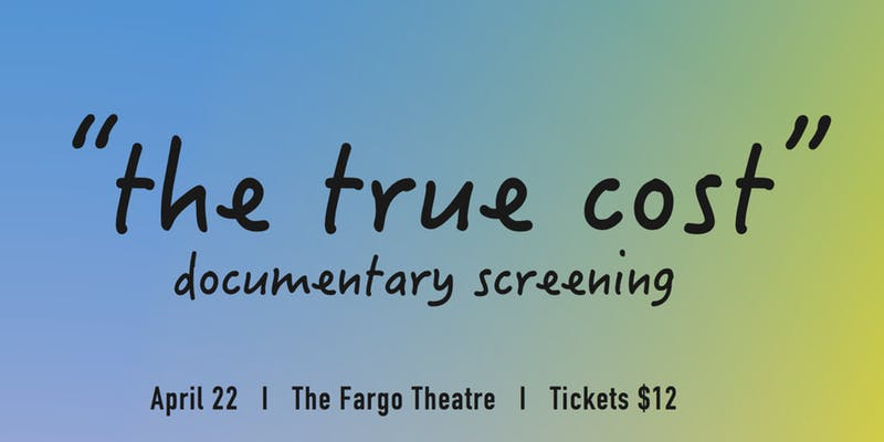 Documentary Screening: The True Cost in Fargo