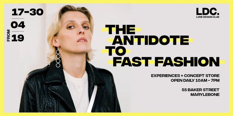 THE ANTIDOTE TO FAST FASHION by Lone Design Club