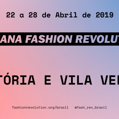 c235462781e Semana Fashion Revolution Vitória – Vila Velha Free