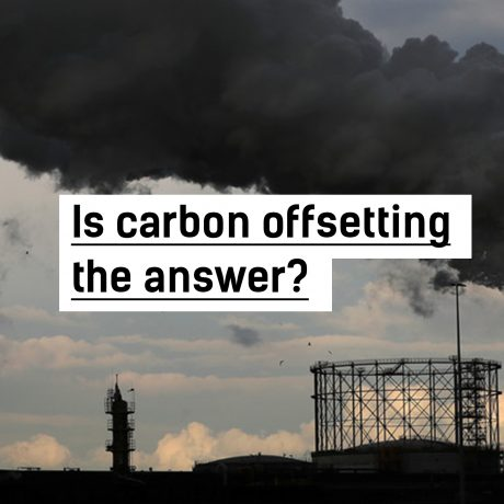 Is carbon offsetting the answer?