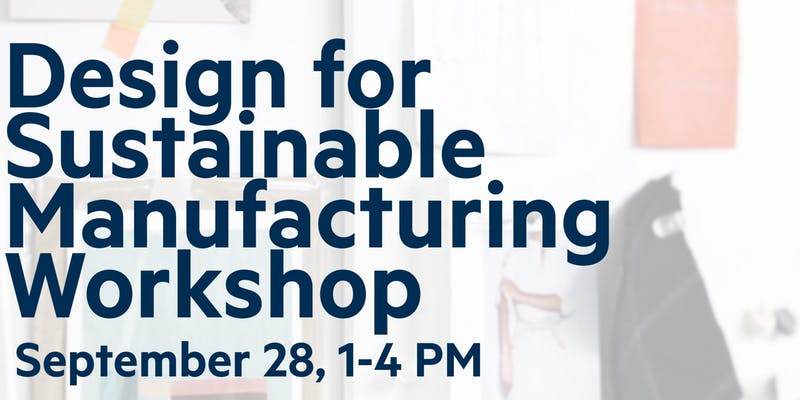 Design for Sustainable Manufacturing Workshop